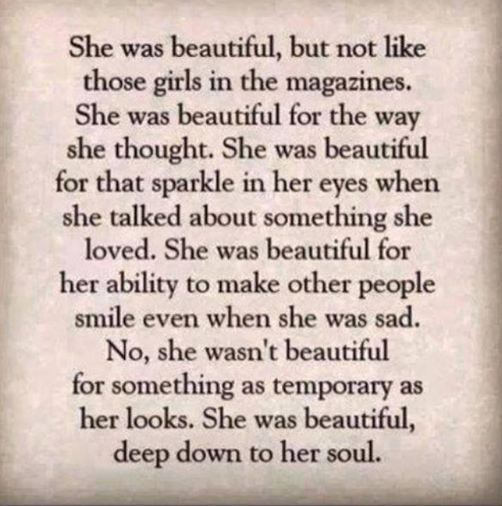 Beautiful starts inside and radiates through.